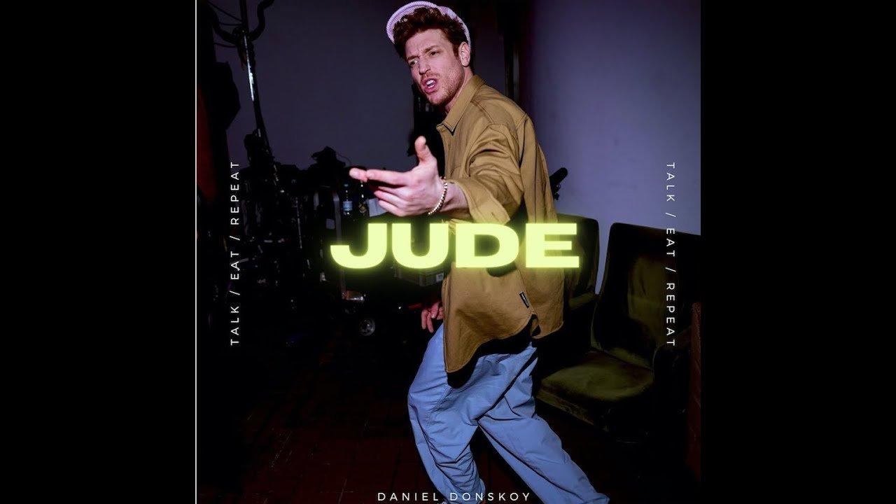 Daniel Donskoy - Jude (Official Video)
