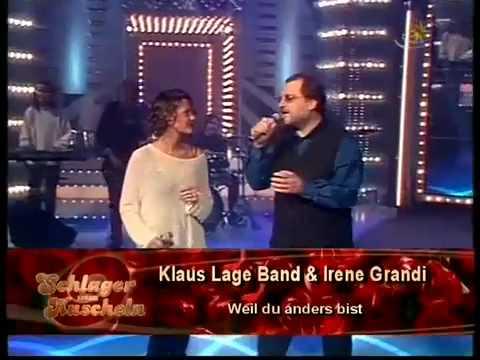Klaus Lage Band & Irene Grandi - Weil du anders bist