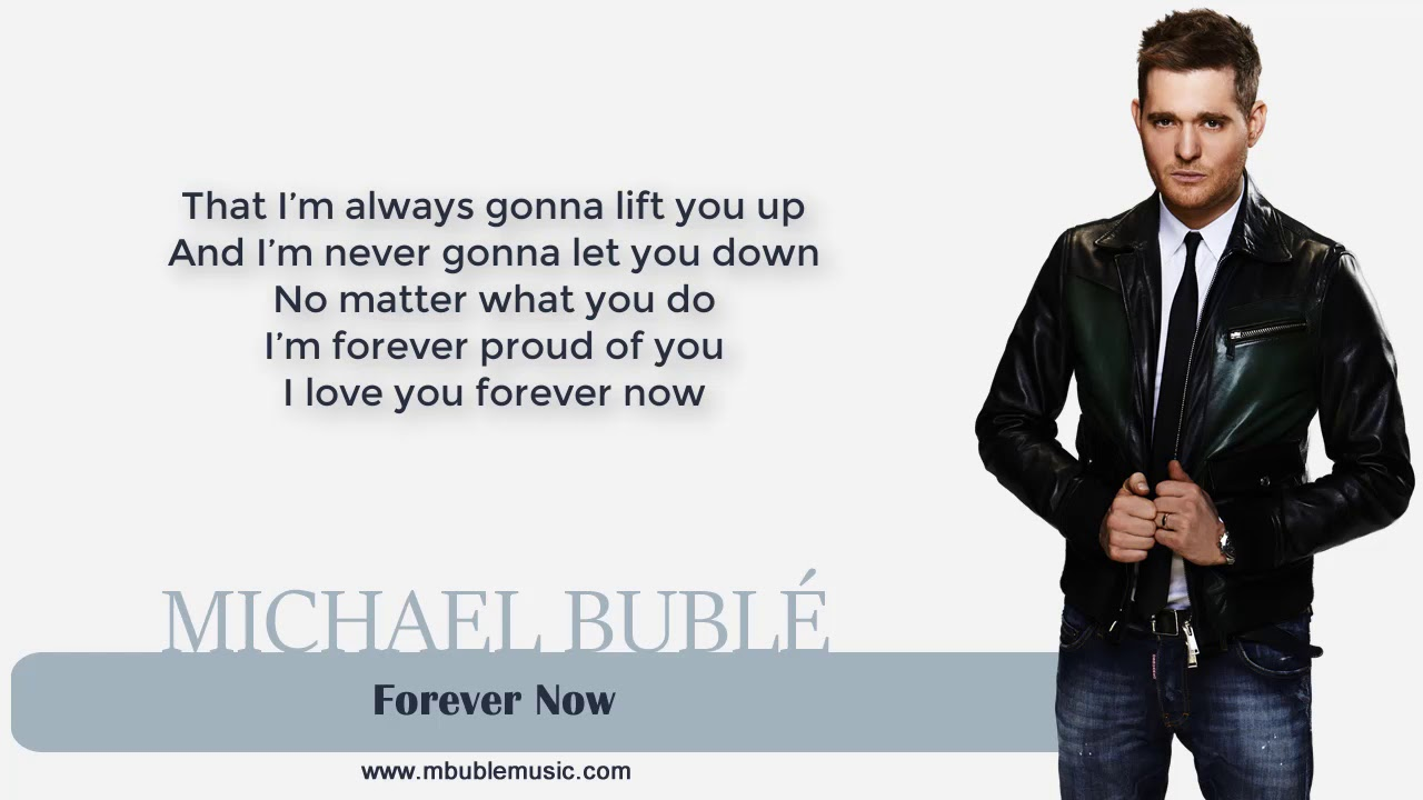Michael Bublé — Forever Now